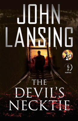 crime thriller fiction The Devil's Necktie John Lansing
