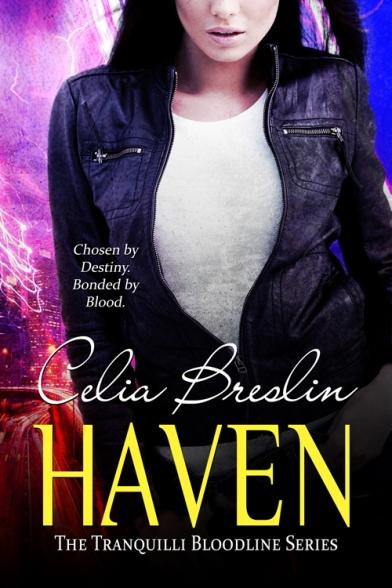 Celia Breslin, Haven, vampire romance, urban fantasy, paranormal romance