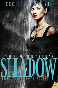 The Mountain's Shadow, Cecilia Dominic, urban fantasy, werewolves
