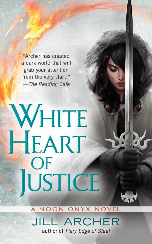 urban fantasy, dark fantasy, fantasy, White Heart of Justice, Noon Onyx, Jill Archer, cover reveal, cover art