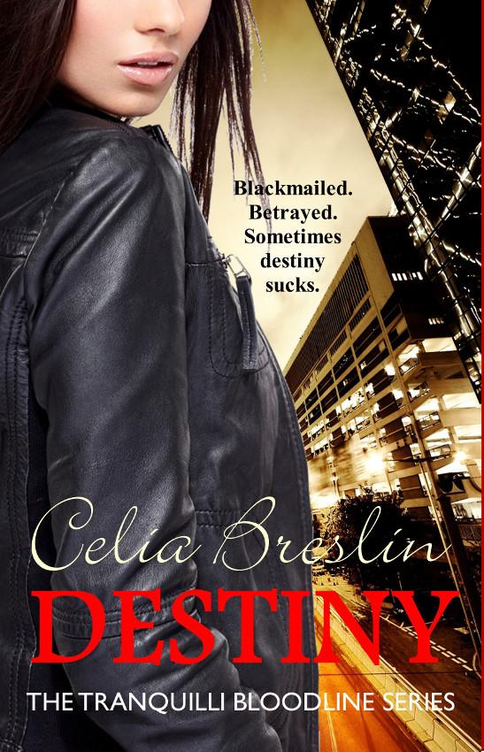 Celia Breslin, Destiny, vampires, urban fantasy, paranormal romance