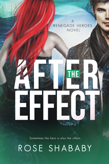 Rose Shababy, The After Effect, superheroes